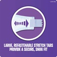 Large, Refastenable Stretch Tabs Provide a Secure, Snug Fit