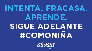 Always INTENTA FRACASA APRENDE SIGUE ADELANTE #COMONIÑA